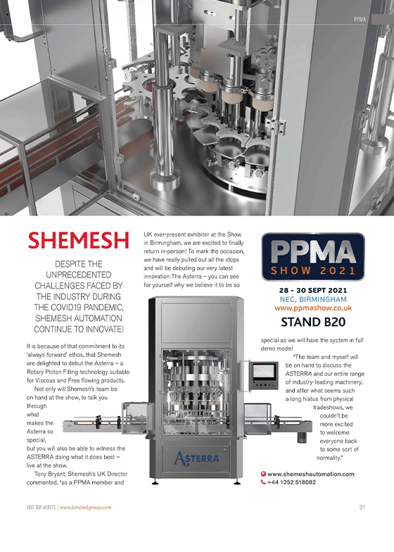 Shemesh will be debuting our very best innovation at the PPMA 2021 Show.